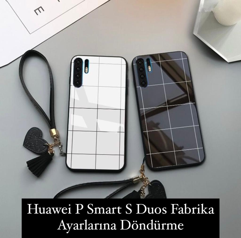 Huawei P Smart S Duos Fabrika Ayarları