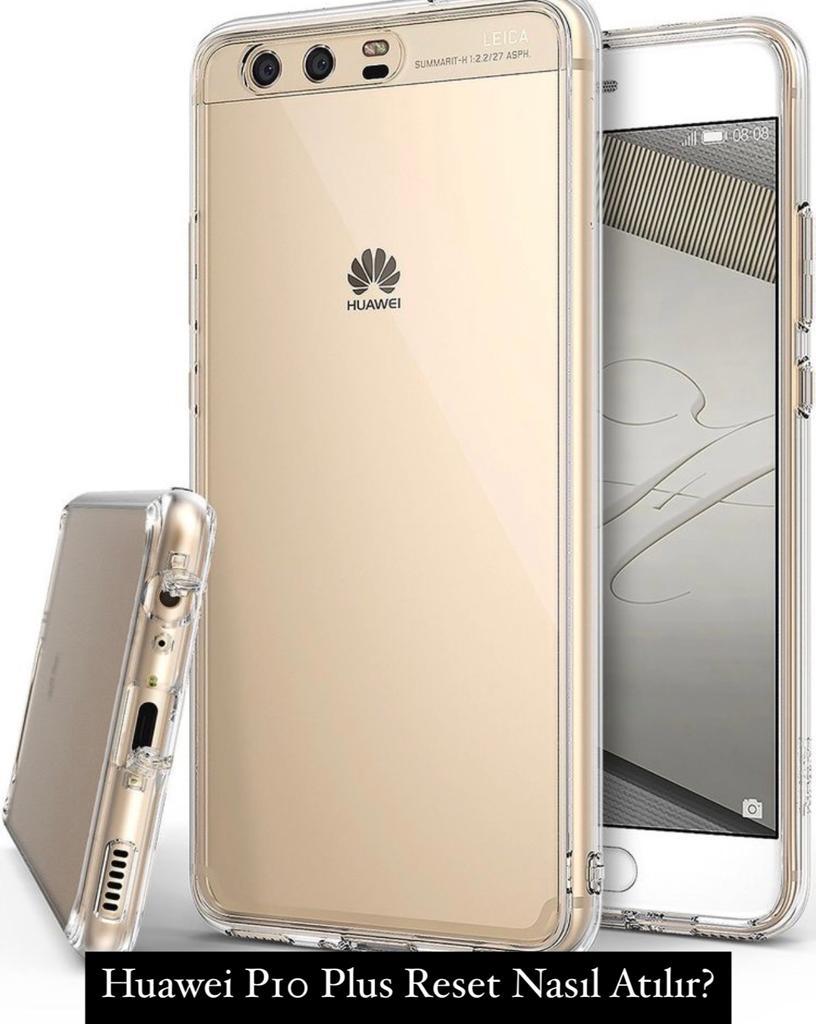 Huawei P10 Plus Reset Nasıl Atılır?
