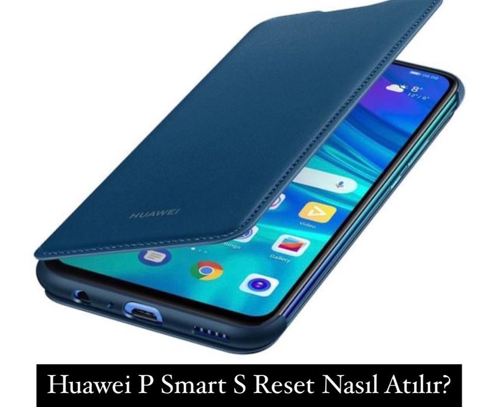 Huawei P Smart S Reset Nasıl Atılır?