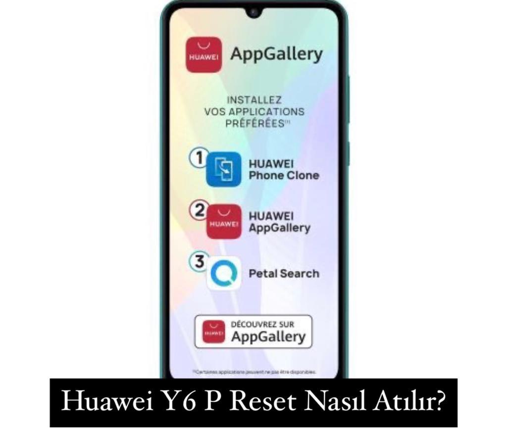Huawei Y6 P Reset Nasıl Atılır?