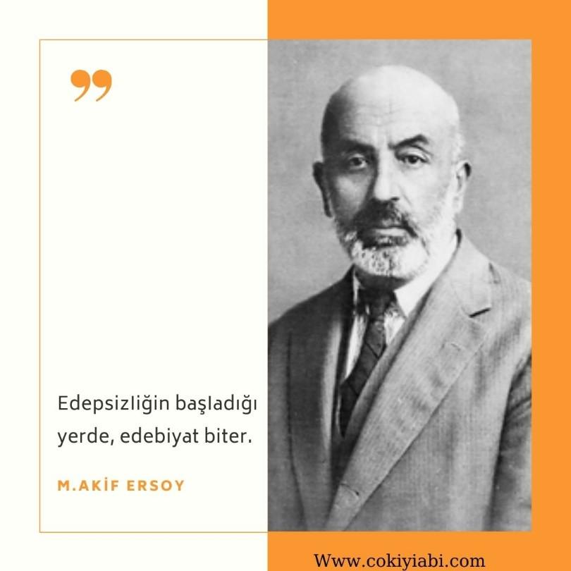 Mehmet akif ersoy un edep ile ilgili sözleri