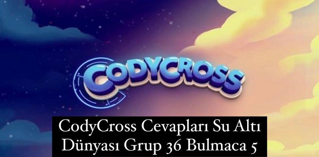 CodyCross Cevapları Su Altı Dünyası Grup 36 Bulamaca 5 (Kelime Bulmaca Oyunu)
