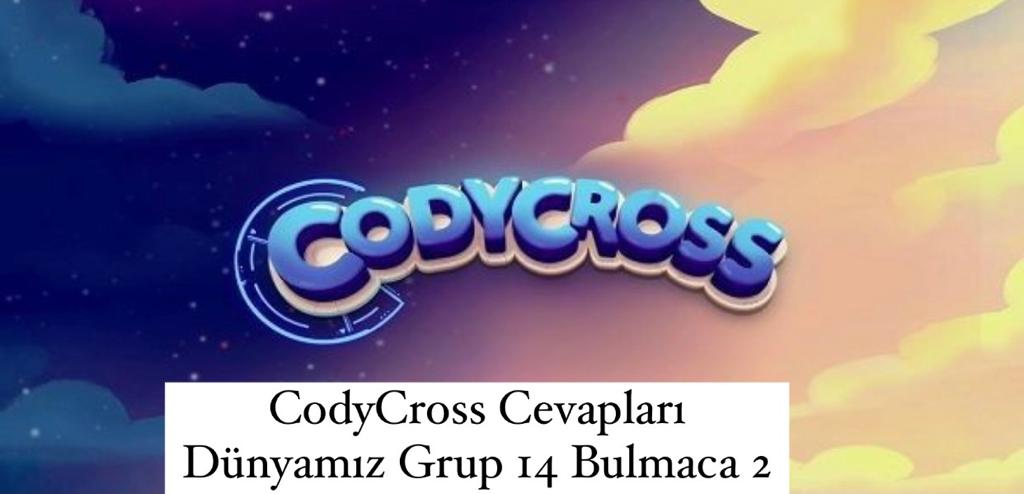 CodyCross Cevapları Dünyamız Grup 14 Bulamaca 2 (Kelime Bulmaca Oyunu)