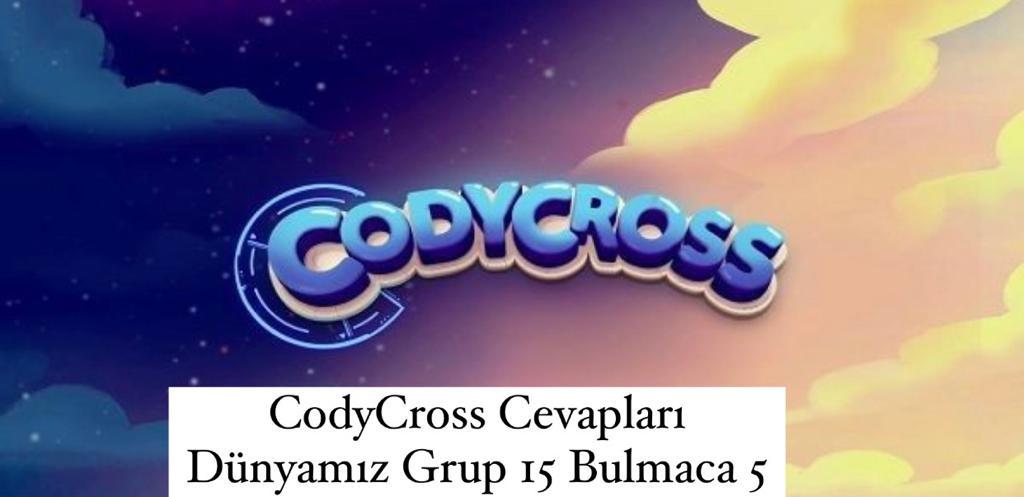 CodyCross Cevapları Dünyamız Grup 15 Bulamaca 1 (Kelime Bulmaca Oyunu)