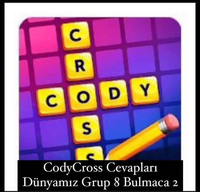 CodyCross Cevapları Dünyamız Grup 8 Bulamaca 2 (Kelime Bulmaca Oyunu)