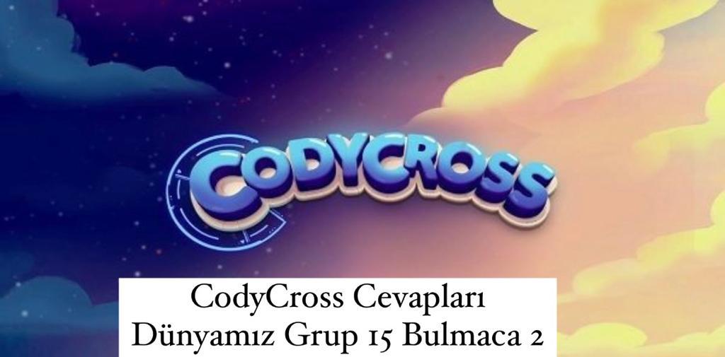 CodyCross Cevapları Dünyamız Grup 15 Bulamaca 2 (Kelime Bulmaca Oyunu)