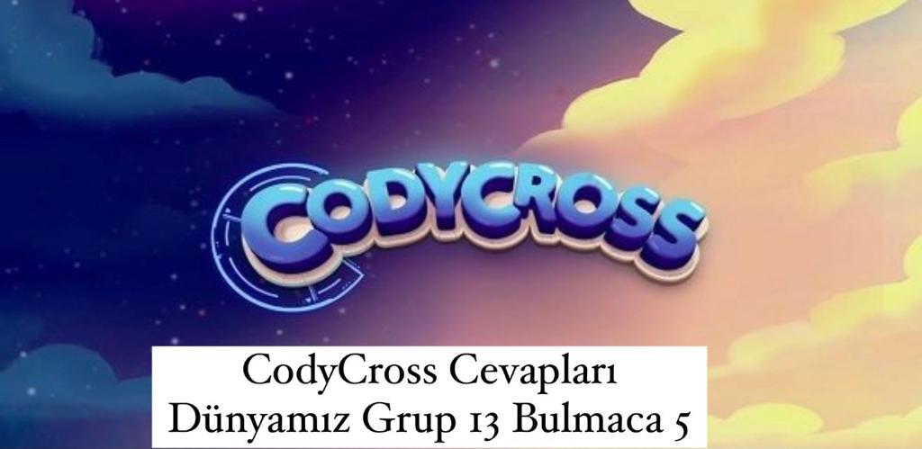 CodyCross Cevapları Dünyamız Grup 13 Bulamaca 5 (Kelime Bulmaca Oyunu)