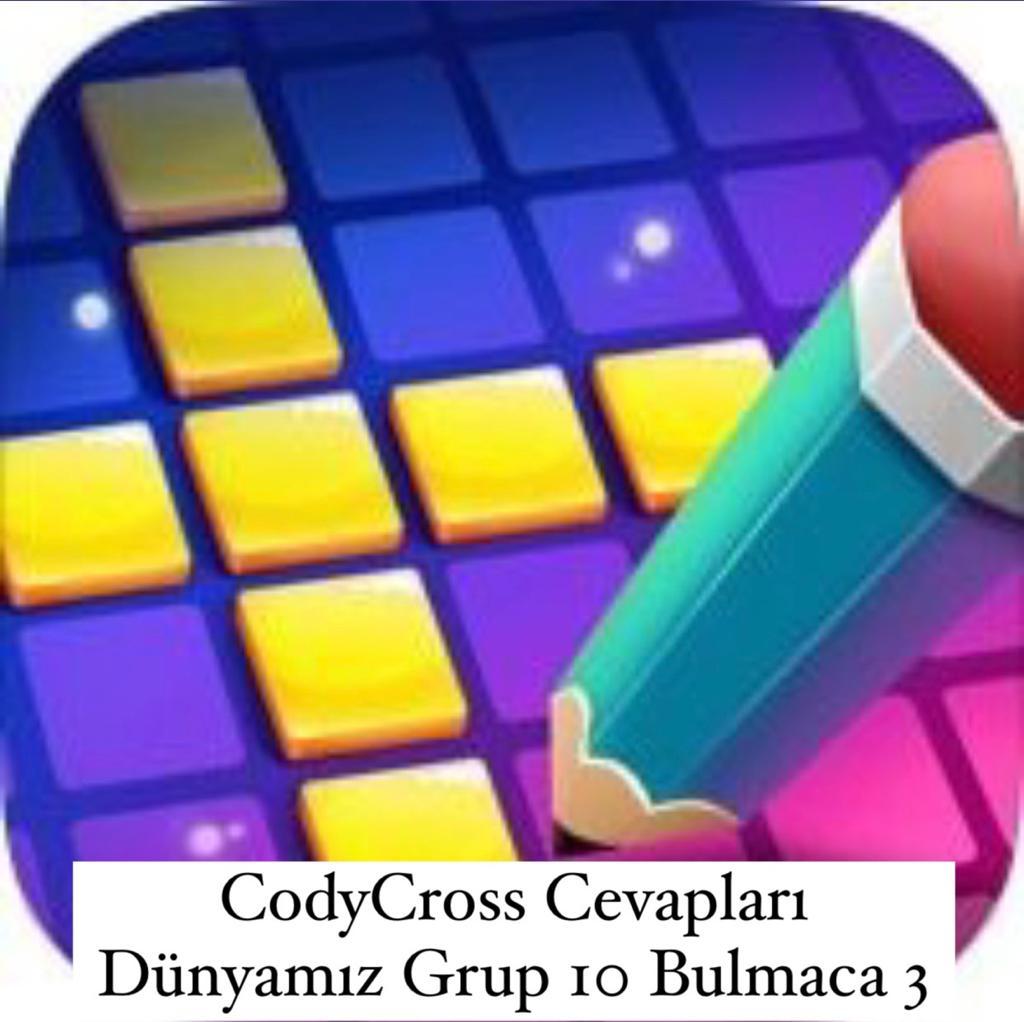 CodyCross Cevapları Dünyamız Grup 10 Bulamaca 3 (Kelime Bulmaca Oyunu)