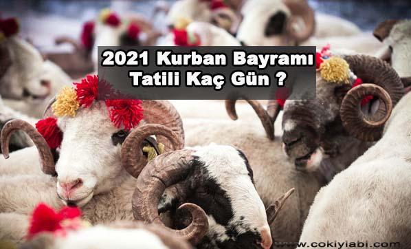 2021 Kurban Bayramı Kaç Gün ?