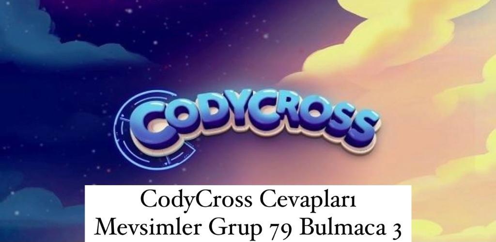 CodyCross Cevapları Mevsimler Grup 79 Bulamaca 3 (Kelime Bulmaca Oyunu)