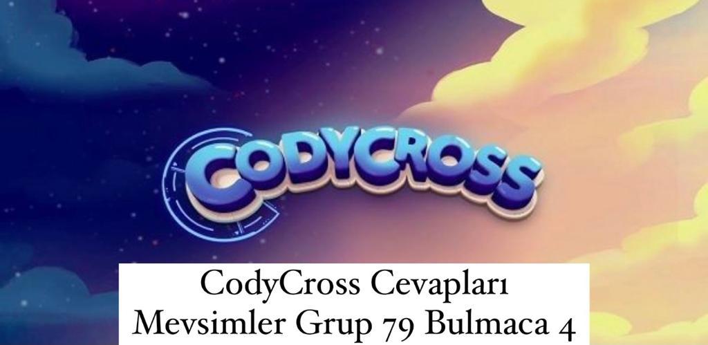 CodyCross Cevapları Mevsimler Grup 79 Bulamaca 4 (Kelime Bulmaca Oyunu)