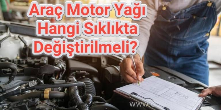 Araba motor yağı hangi sıklıkla değiştirilmeli